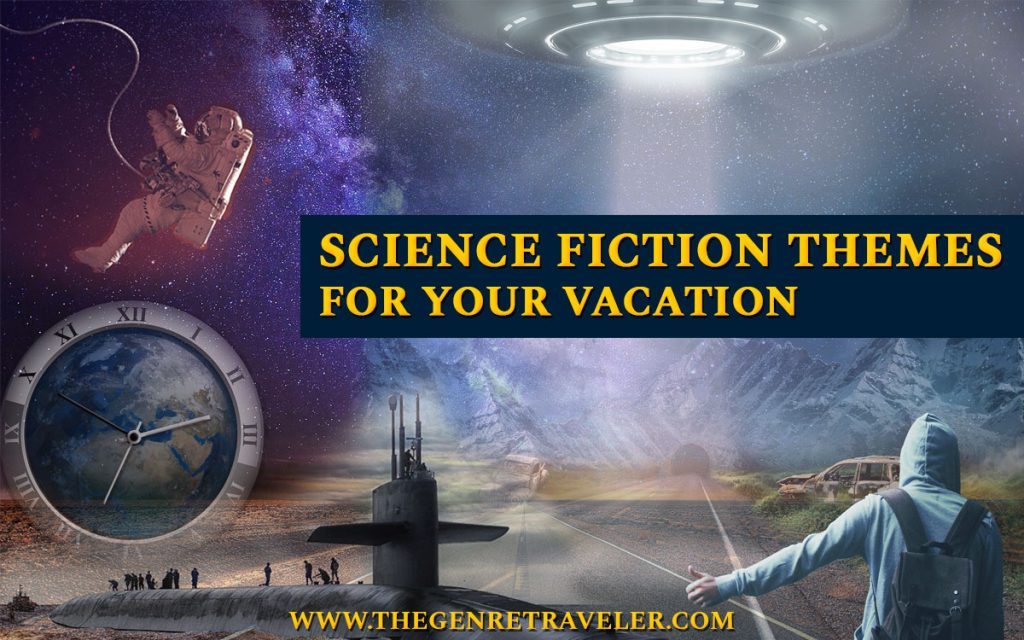 Science Fiction Themes for Your Vacation
