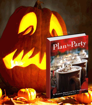 Plan to Party: Simple & Special Entertaining In Your Home