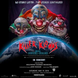 """Killer Klowns From Outer Space"" 30th Year Anniversary Celebration @ The Montalban Theater"