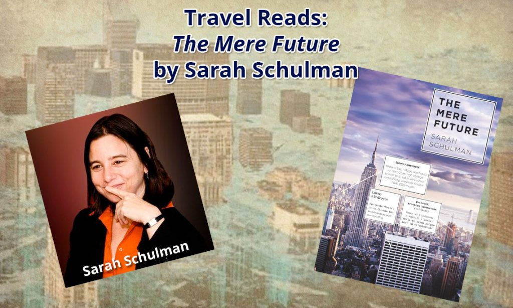 Review of The Mere Future by Sarah Schulman