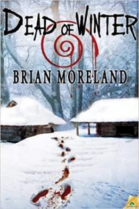 """Dead of Winter"" by Brian Moreland"