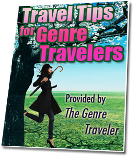 Travel Tips for Genre Travelers
