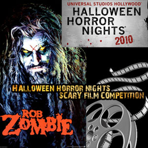 Halloween Horror Nights-Rob Zombie Film Competition