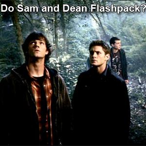 Do Sam and Dean Flashpack?