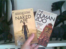 The Naked Ape and The Human Zoo by Desmond Morris