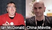 Ian McDonald and China Miéville