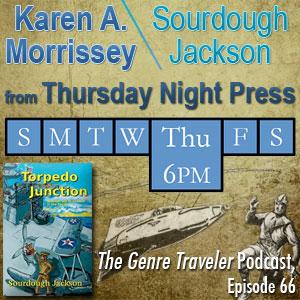 Karen Morrissey and Sourdough Jackson of Thursday Night Press