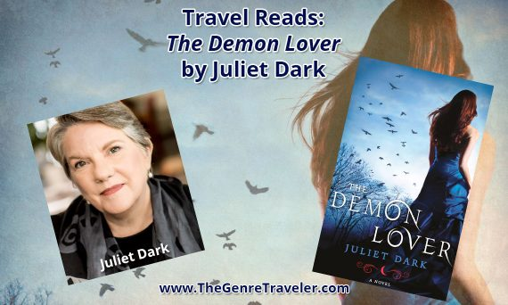 Travel Reads Book Review The Demon Lover by Juliet Dark