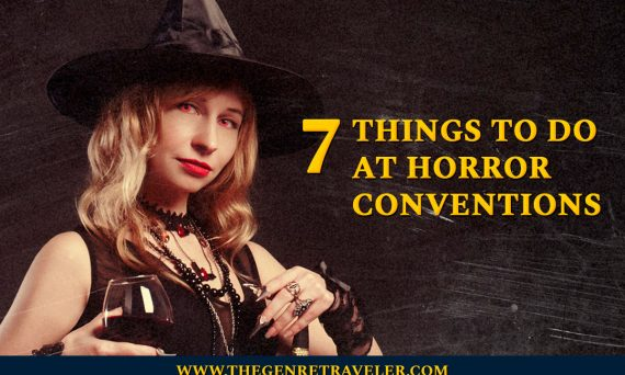 7 Things to Do at Horror Conventions