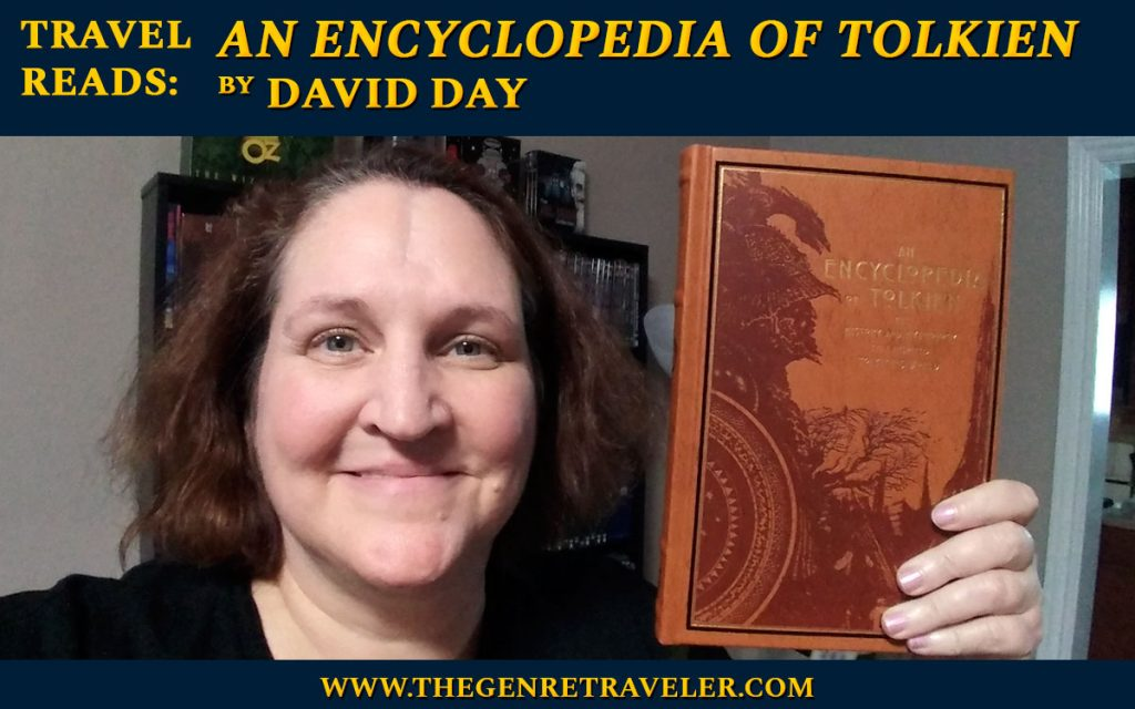 """Travel Reads: """"An Encyclopedia of Tolkien"""" by David Day"""