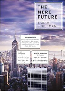 """cover of """"The Mere Future"""" by Sara Schulman"""