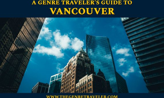 A Genre Traveler's Guide to Vancouver