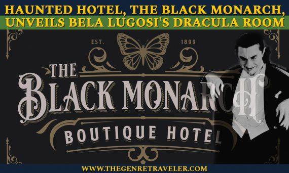 Haunted Bordello-Turned Boutique Hotel, The Black Monarch, Unveils Bela Lugosi's Dracula Room