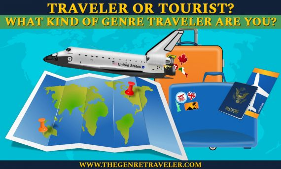 Traveler or Tourist? What Kind of Genre Traveler Are You?