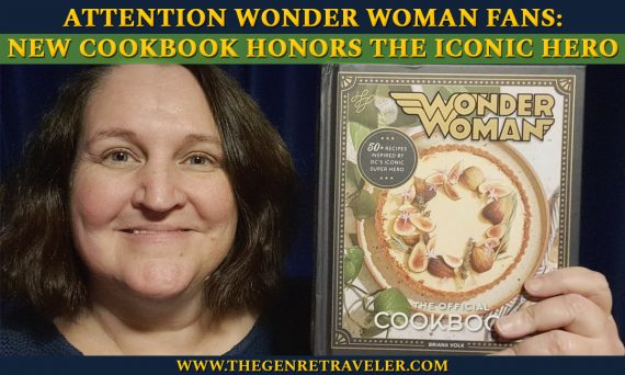 Attention Wonder Woman Fans: New Cookbook Honors the Iconic Hero