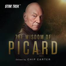 Star Trek The Wisdom of Picard by Chip Carter