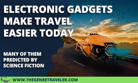 Electronic Gadgets Make Travel Easier Today